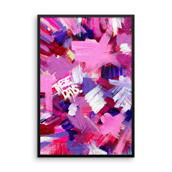 These Days.  Enhanced Matte Paper Framed Poster Abstract Deep