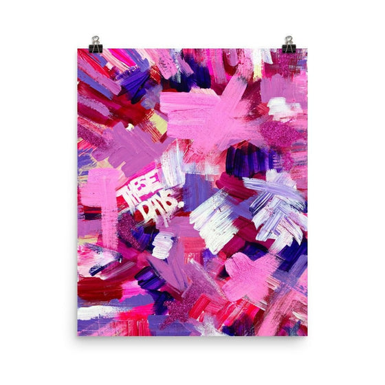 These Days. Enhanced Matte Paper Poster Abstract Deep