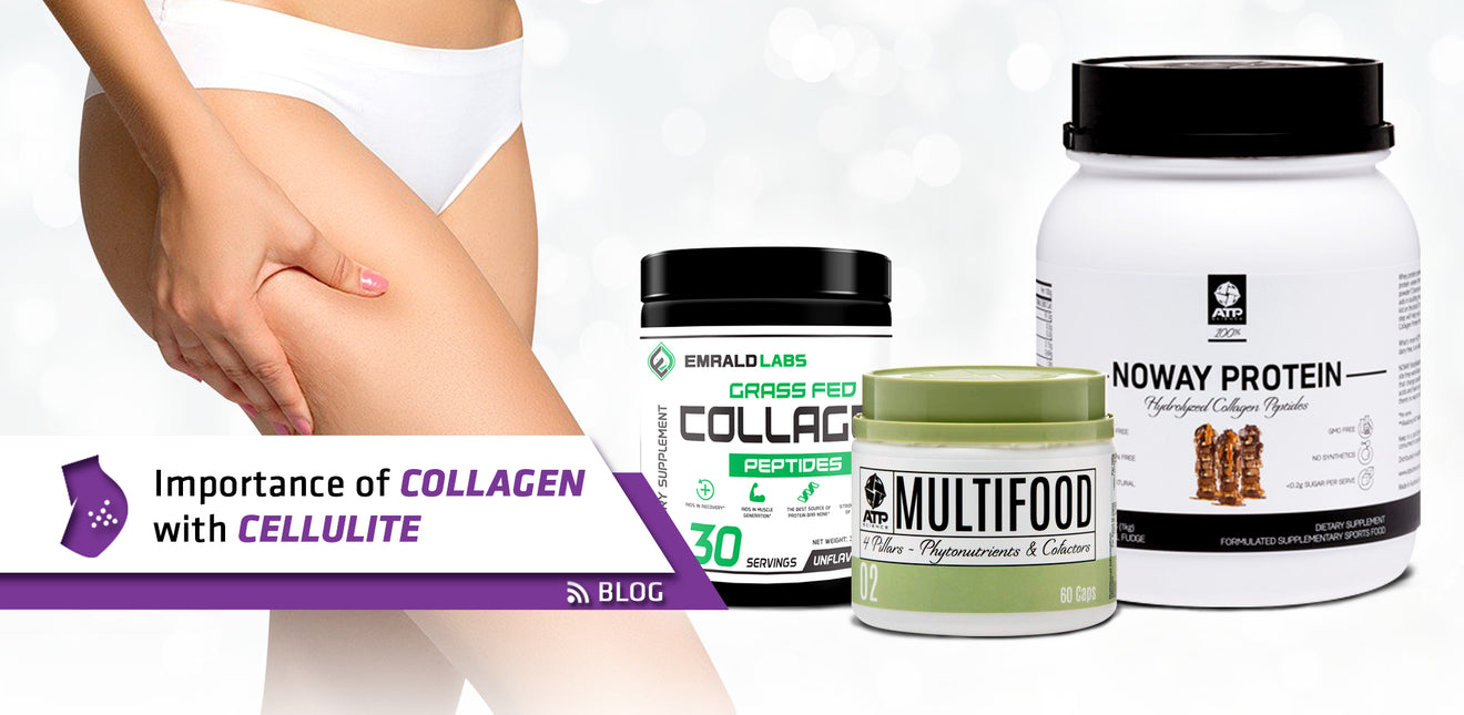 Importance of Collagen with Cellulite