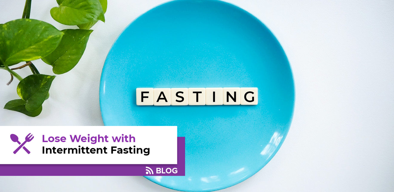 Lose Weight with Intermittent Fasting