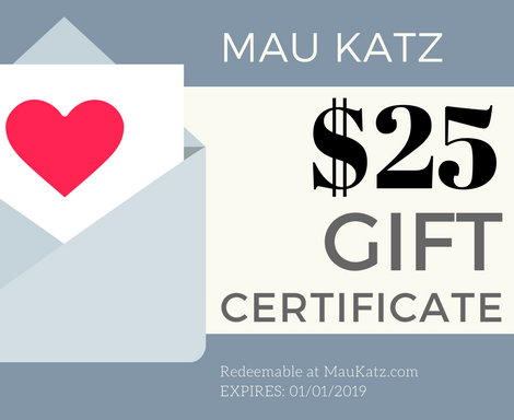 Mau Katz Gift Certificate - The Purrfect Cat Lover Gift!