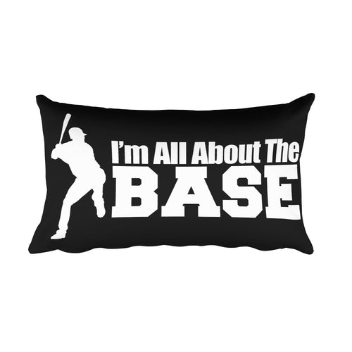 All about the Base – Rectangular Pillow