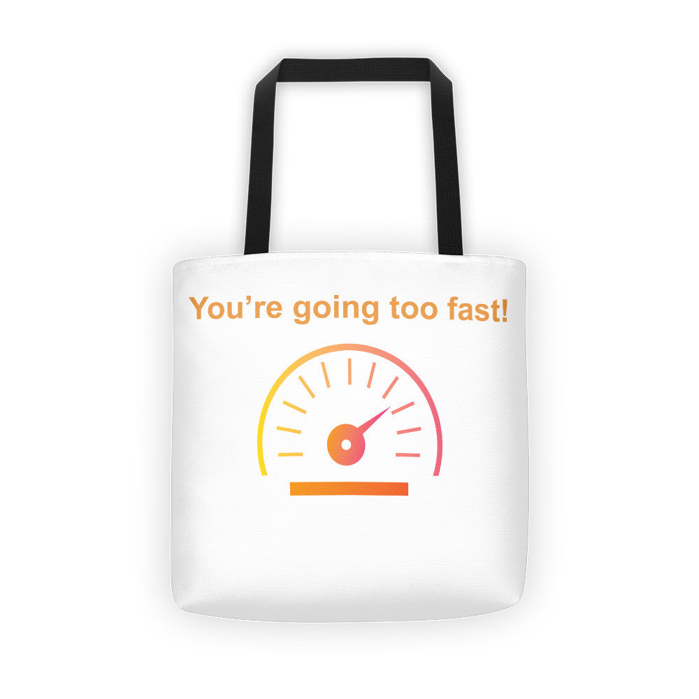 Going Too Fast - Tote bag