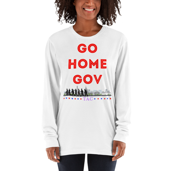 Go Home Gov Long Sleeve