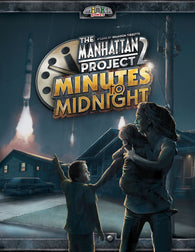 The Manhattan Project 2: Minutes to Midnight - настолна игра