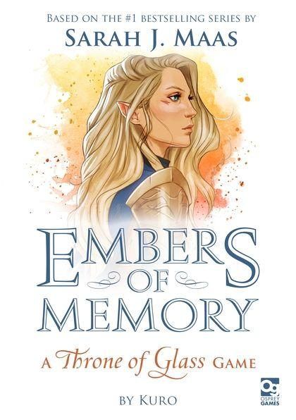Embers of Memory:Throne of Glass