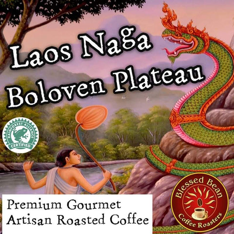 Laos Natural Naga Boloven Plateau RFA  12 oz.