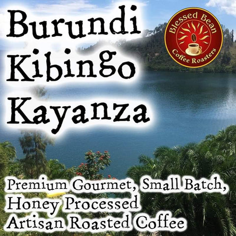 Burundi Kibingo Kayanza Honey Processed, 12 oz.