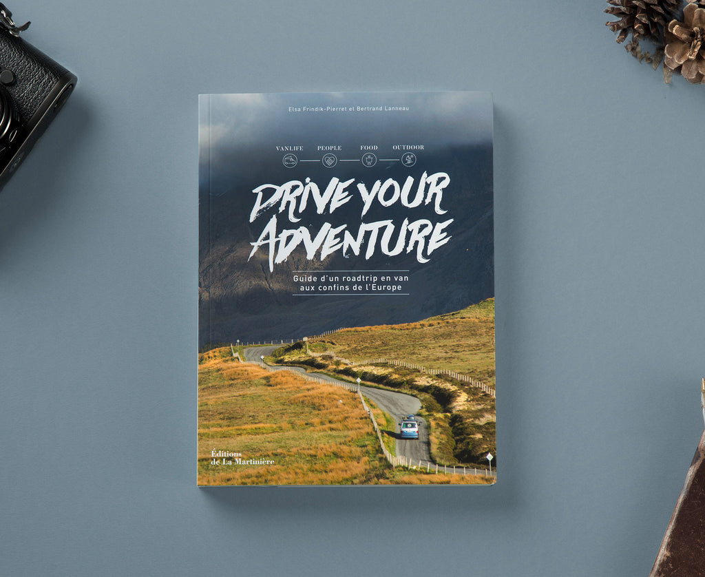 Drive Your Adventure - Guide d'un roadtrip en van aux confins de l'Europe