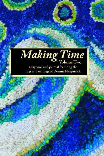 update alt-text with template Making Time Journal Volume 2-Gift Ideas-vendor-unknown-Rug Hooking Kit -Rug Hooking Pattern -Rug Hooking -Deanne Fitzpatrick Rug Hooking Studio -Is rug hooking the same as punch needle?