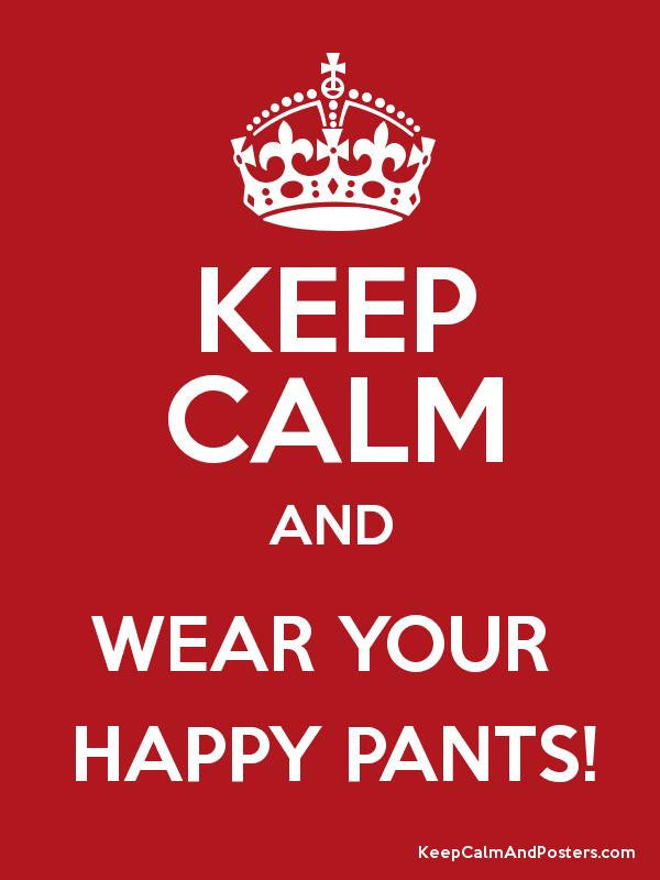 Happy Pants!!