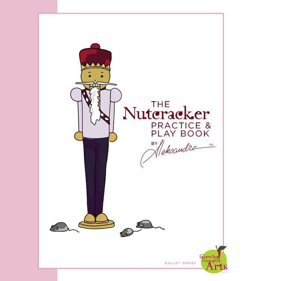 Nutcracker Ballet Practice & Play Book