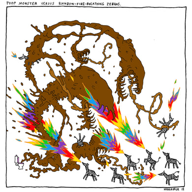 Poop Monster vs. Rainbow-Fire-Breathing Zebras