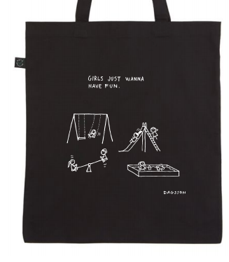 GIRLS JUST WANNA HAVE FUN - TOTEBAG