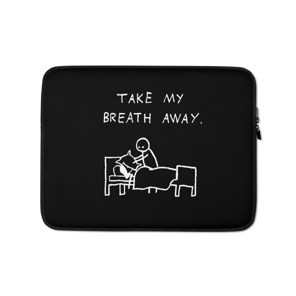 Take my breath away - Laptop Sleeve