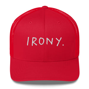 Irony - Trucker Cap