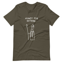 Money for nothing - TShirt