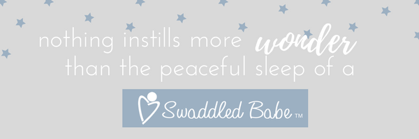Nothing instills more wonder than the peaceful sleep of a Swaddled Babe.