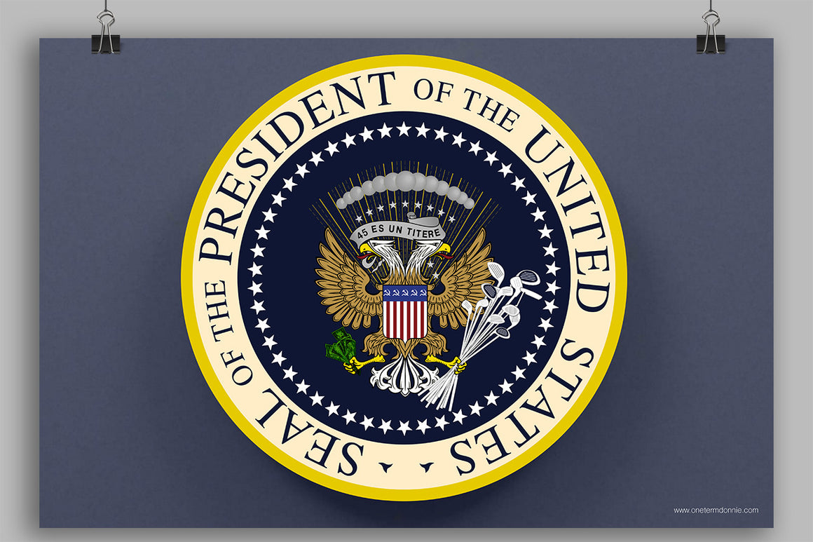 Donnie's Presidential Seal poster (24x36)