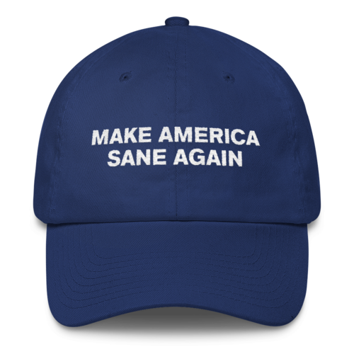 Make America Sane Again ballcap