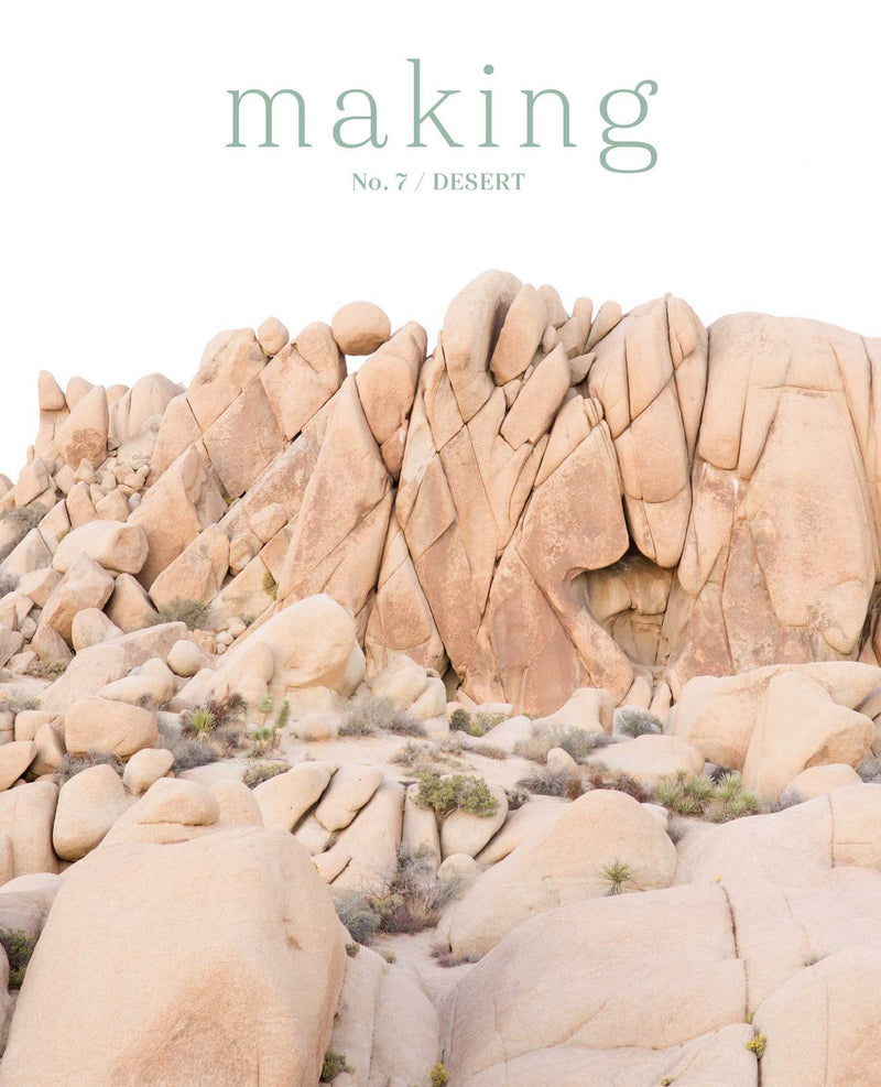 Making - No. 7 / DESERT