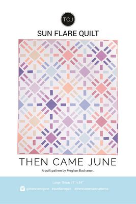 Sun Flare Quilt- Printed Pattern