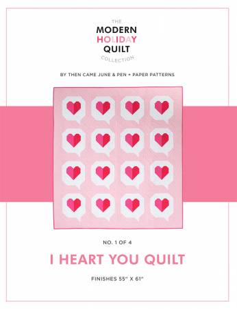 I Heart You Quilt - Printed Pattern