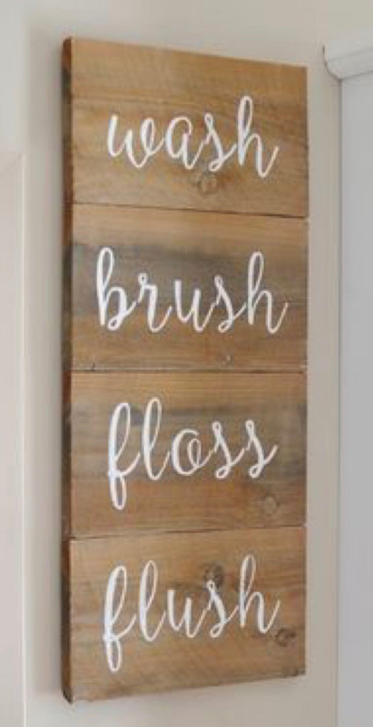 Wash brush floss flush- slated