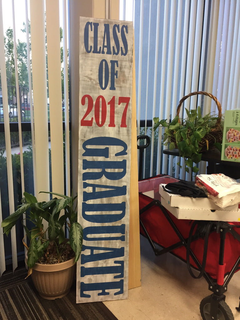 Graduation Porch sign
