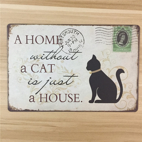"Vintage Metal Wall Sign - ""A Home Without A Cat Is Just A House"""