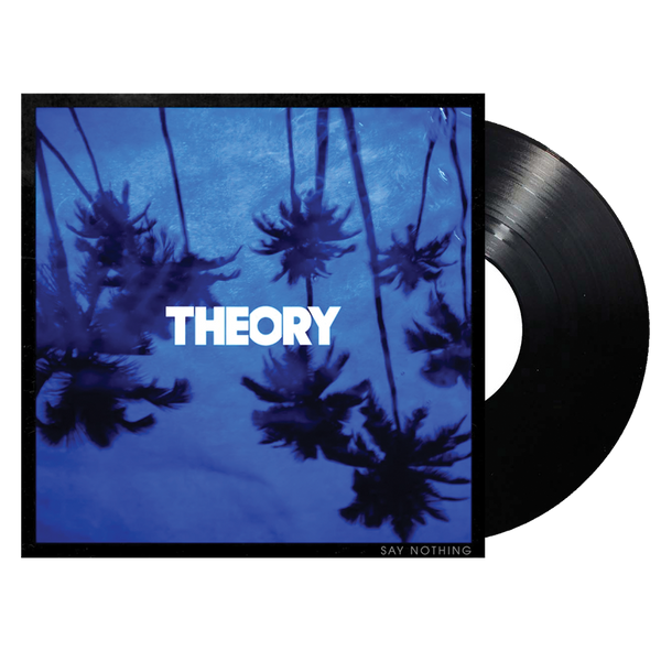 Say Nothing Vinyl - PRE-ORDER