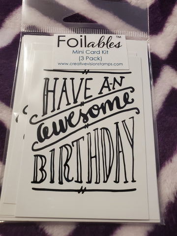 HAVE AN AWESOME BIRTHDAY MINI NOTE CARD TONER SHEET FOILABLES - CREATIVE VISION