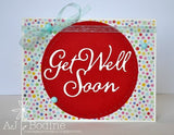 GET WELL SOON WORD DIE - Gina Marie Designs