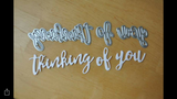 THINKING OF YOU WORD DIES - Gina Marie Designs