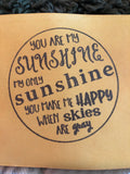 YOU ARE MY SUNSHINE SENTIMENT STAMP - Gina Marie Designs