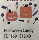HALLOWEEN CANDY - DIES TO DIE FOR