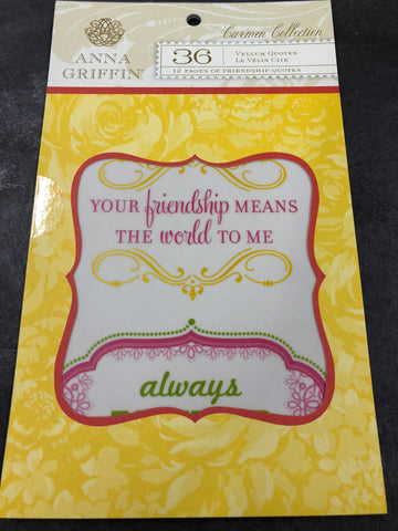 ANNA GRIFFIN - CARMEN COLLECTION VELLUM PAPER QUOTES (yellow pack)