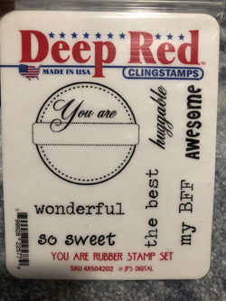 YOU ARE RUBBER STAMP SET - DEEP RED RUBBER STAMPS