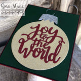 JOY TO THE WORLD ORNAMENT DIE SET - Gina Marie Designs