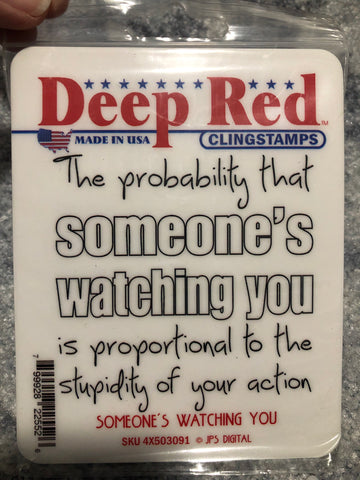 SOMEONE'S WATCHING YOU - DEEP RED RUBBER STAMPS