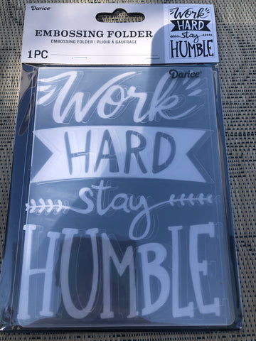 WORK HARD - DARICE EMBOSSING FOLDER 4.25 x 5.75