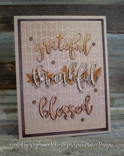 BLESSED GRATEFUL THANKFUL DIE SET - Gina Marie Designs