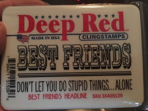 BEST FRIENDS HEADLINE - DEEP RED RUBBER STAMPS