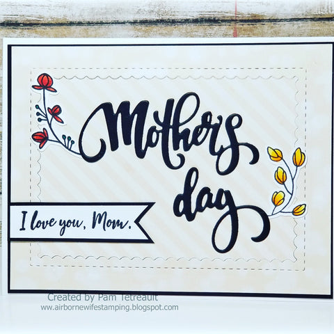 MOTHERS DAY DIE - GINA MARIE DESIGNS