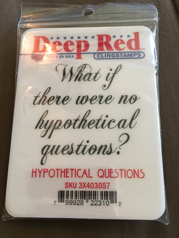 HYPOTHETICAL QUESTIONS DEEP RED RUBBER STAMPS