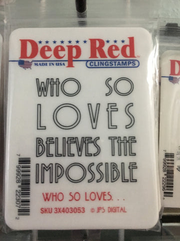 WHO SO LOVES - DEEP RED RUBBER STAMPS