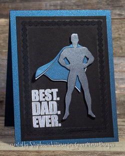 SUPER DAD MAN GUY DIE - Gina Marie Designs