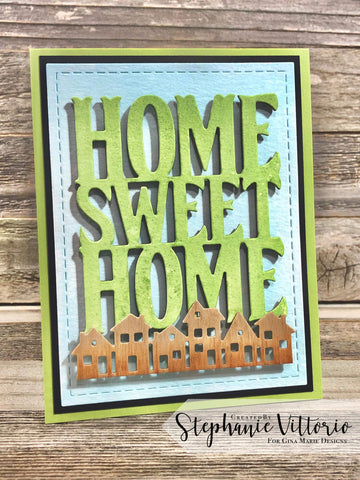HOME SWEET HOME WORD DIE - GINA MARIE DESIGNS