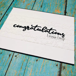 CONGRATULATIONS WORD DIE - GINA MARIE DESIGNS