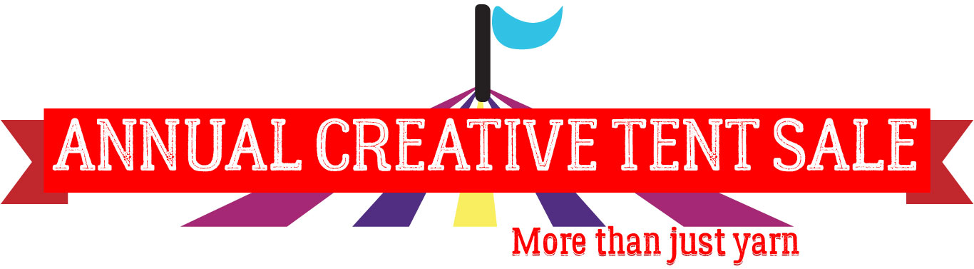 Our Creative Tent Sale features yarn and fabric, runs June-Aug at 5 locations